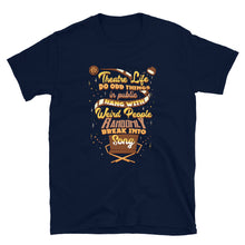 Load image into Gallery viewer, Theatre Musical Life Unisex T-Shirt