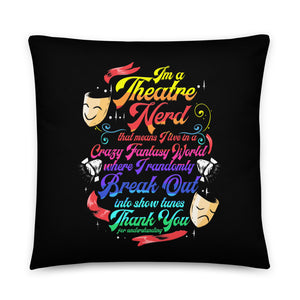 I'm A Theatre Nerd Basic Pillow