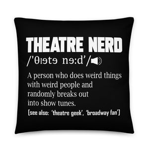Theatre Nerd Definition Basic Pillow