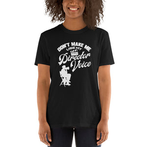 Theatre Director Voice Unisex T-Shirt