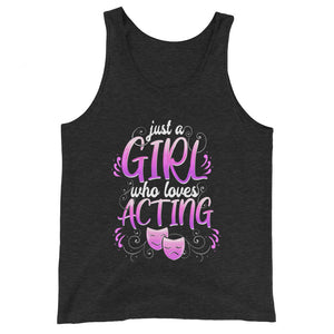 Just A Girl Who Loves Acting Unisex Tank Top