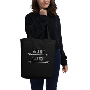 Stage Left Stage Right Eco Tote Bag