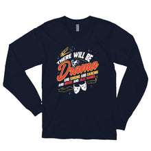 Load image into Gallery viewer, Funny theatre drama musical long sleeve shirt