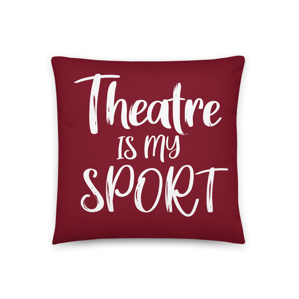 Theatre is my Sport Basic Pillow