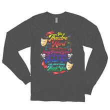 Load image into Gallery viewer, I'm A Theatre Nerd Long sleeve t-shirt