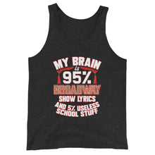 Load image into Gallery viewer, My Brain Is 95% Broadway Lyrics Tank Top