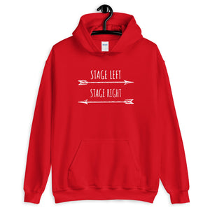 Stage Left Stage Right Unisex Hoodie