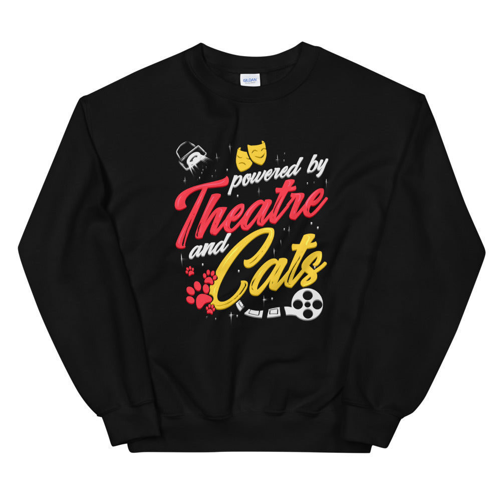 Powered By Theatre And Cats Unisex Sweatshirt