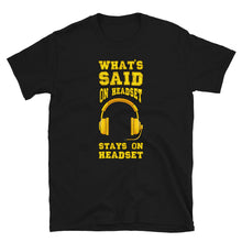 Load image into Gallery viewer, Stage Manager Headset Pun Unisex T-Shirt