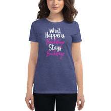 Load image into Gallery viewer, What Happens Backstage Women's T-Shirt