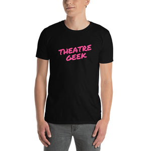 Theatre Geek Unisex T-Shirt