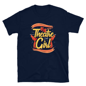 Theatre Girl Unisex T-Shirt