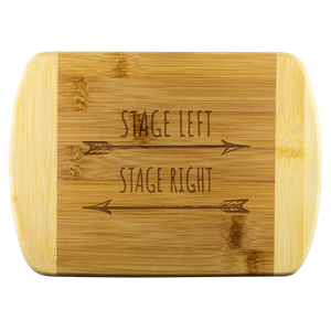 Stage Left Stage Right Cutting Board