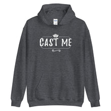 Load image into Gallery viewer, Cast Me Unisex Hoodie