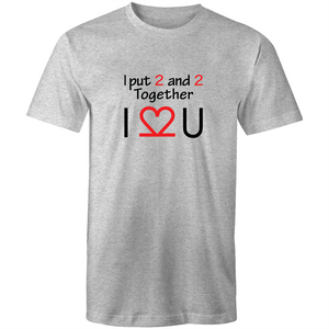 Colour Staple T-Shirt – I Love You - Black text - Mens