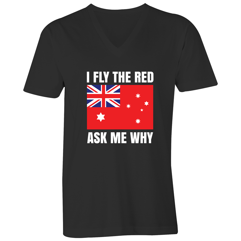 V-Neck Tee - T-Shirt - I Fly The Red - White Text - Mens