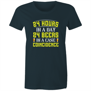 Maple Tee – 24 hours in a day 24 beers coincidence – White Text - Women's
