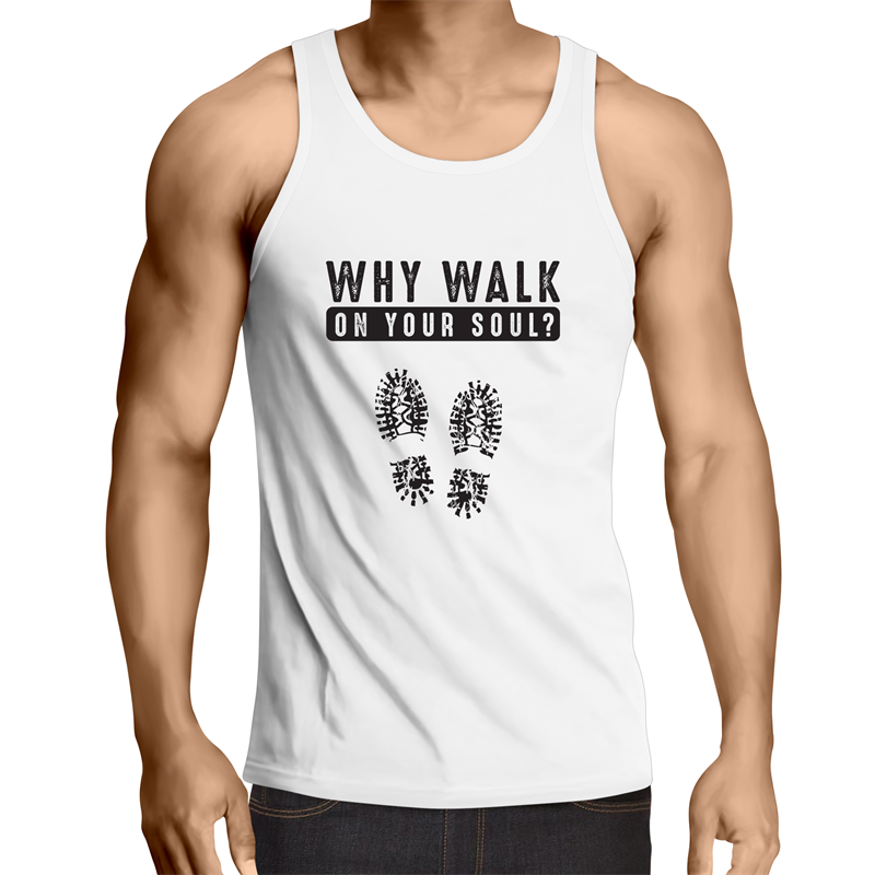 Singlet Top - Why walk on your soul - Mens – WHITE SHIRT ONLY