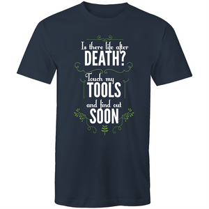 Colour Staple T-Shirt – Is there life after death? – white text - Mens