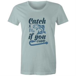 Maple Tee – Catch me if you can – Black Text - Women's