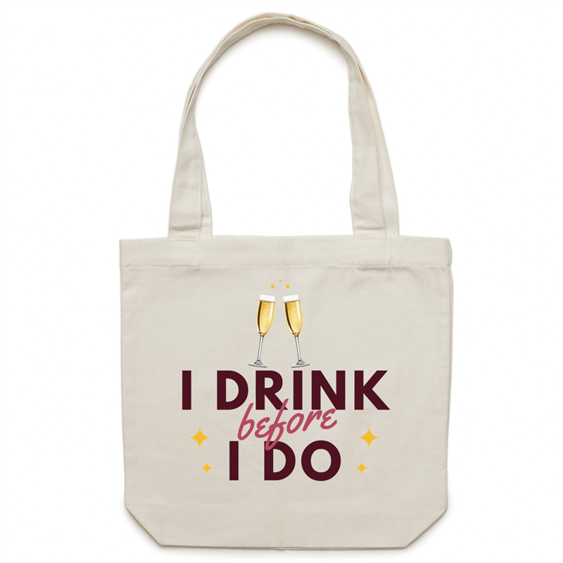 Canvas Tote Bag - I drink before I do – Carrie