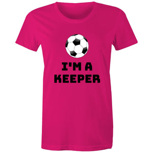 Maple Tee – Im a keeper - Black Text - Women's
