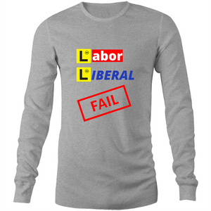 Long Sleeve T-Shirt - Labor Liberal Fail - Black Text - Mens