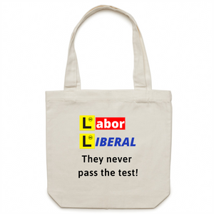Canvas Tote Bag - Labor Liberal never pass the test – Carrie