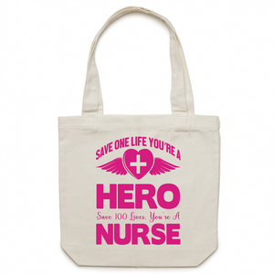 Canvas Tote Bag - Save 100 lives your a nurse – Carrie