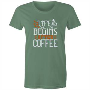 Maple Tee – Life begins after coffee - Women's