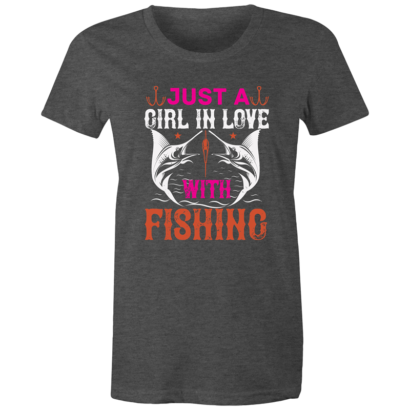 Maple Tee – Just a girl in love with fishing - White Text - Women's