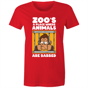 Maple Tee - Zoo's a place where animals are barred - white text - Women's