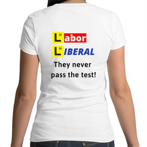 Bevel V-Neck T-Shirt - Labor Liberal never pass the test – Black Text – Women's