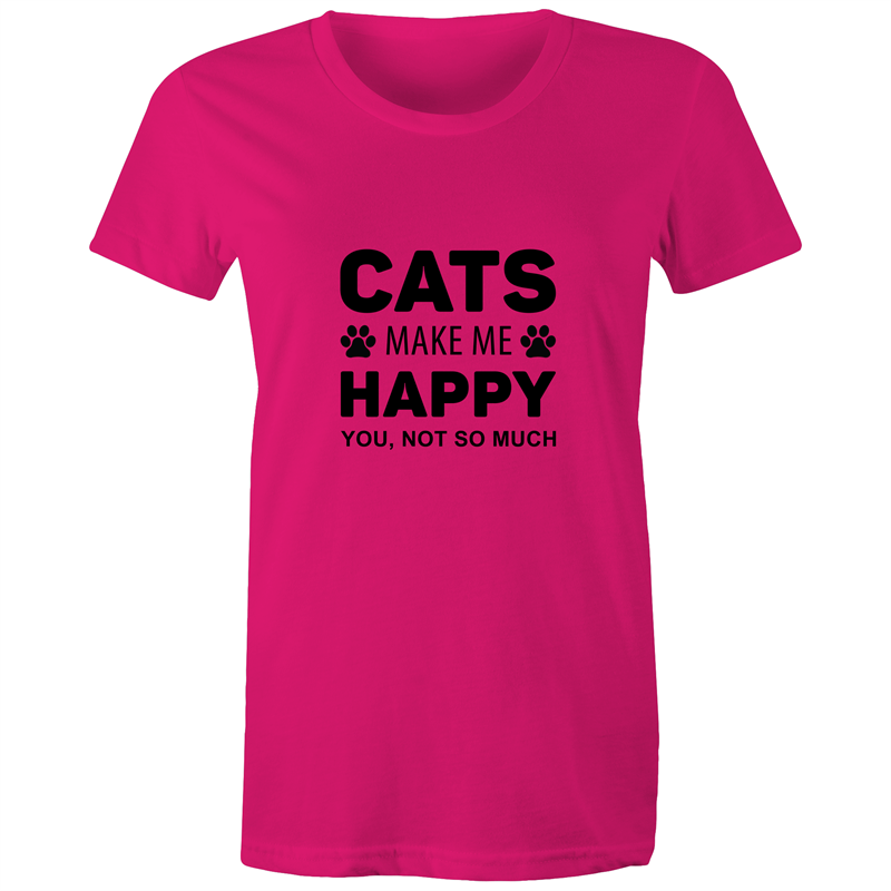 Maple Tee – Cats make me happy you not so much – Black Text - Women's