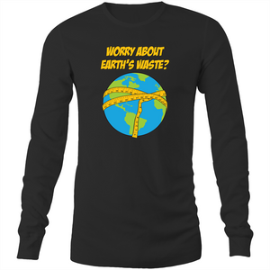 Long Sleeve T-Shirt - Earths Waste - White Text - Mens