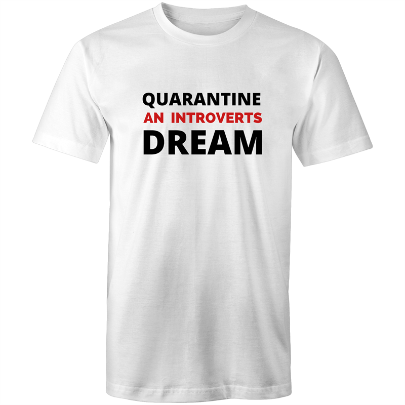 Colour Staple T-Shirt – Quarantine an introverts dream - black text - Mens