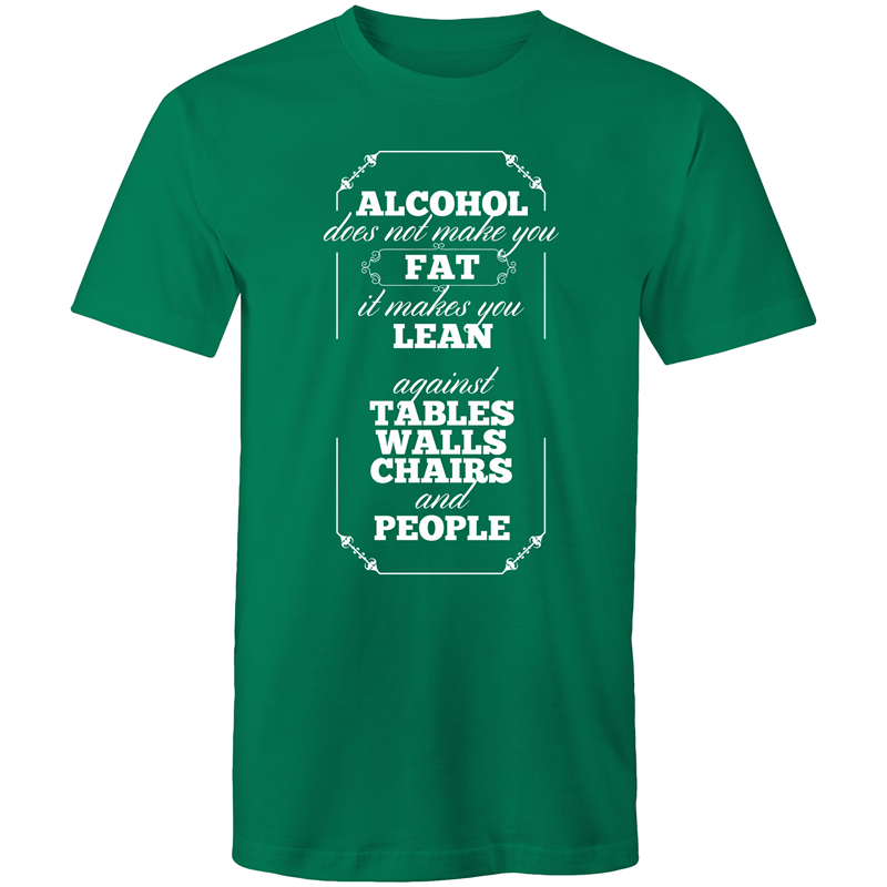 Colour Staple T-Shirt – Alcohol does not make you fat – white text - Mens