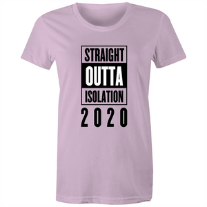 Maple Tee – Straight outta isolation 2020 – Black Text - Women's