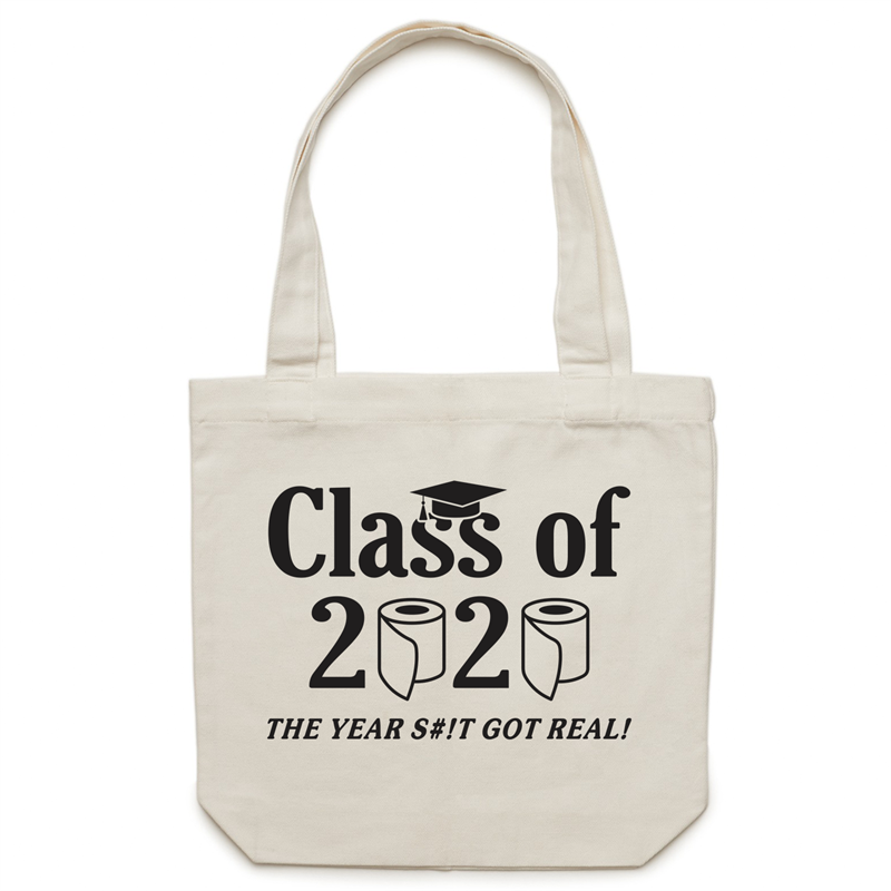 Canvas Tote Bag - Class of 2020 the year the sh#t got real – Carrie