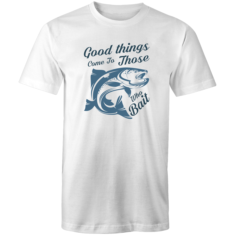 Colour Staple T-Shirt – Good things come to those who bait - black text - Mens