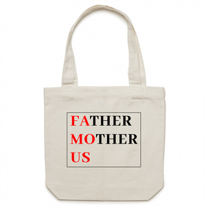 Canvas Tote Bag - Father Mother Us FAMOUS – Carrie