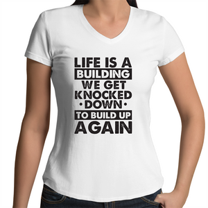 Bevel V-Neck T-Shirt - Life is a building - Black text - Women's