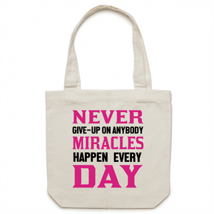 Canvas Tote Bag - Never give up on anybody – Carrie