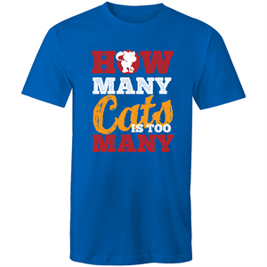 Colour Staple T-Shirt – How many cats is too many - Mens