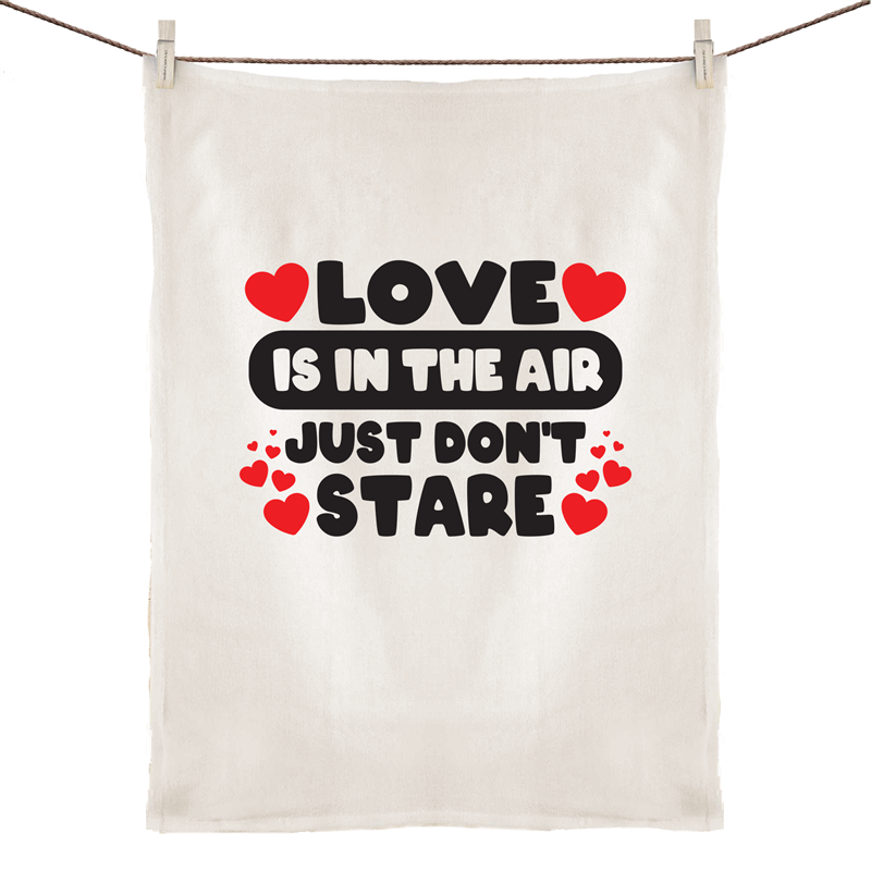 Tea Towel - Love is in the air - 100% Linen