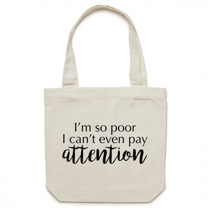 Canvas Tote Bag - Cant pay attention – Carrie
