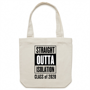 Canvas Tote Bag - Straight outta isolation – Carrie
