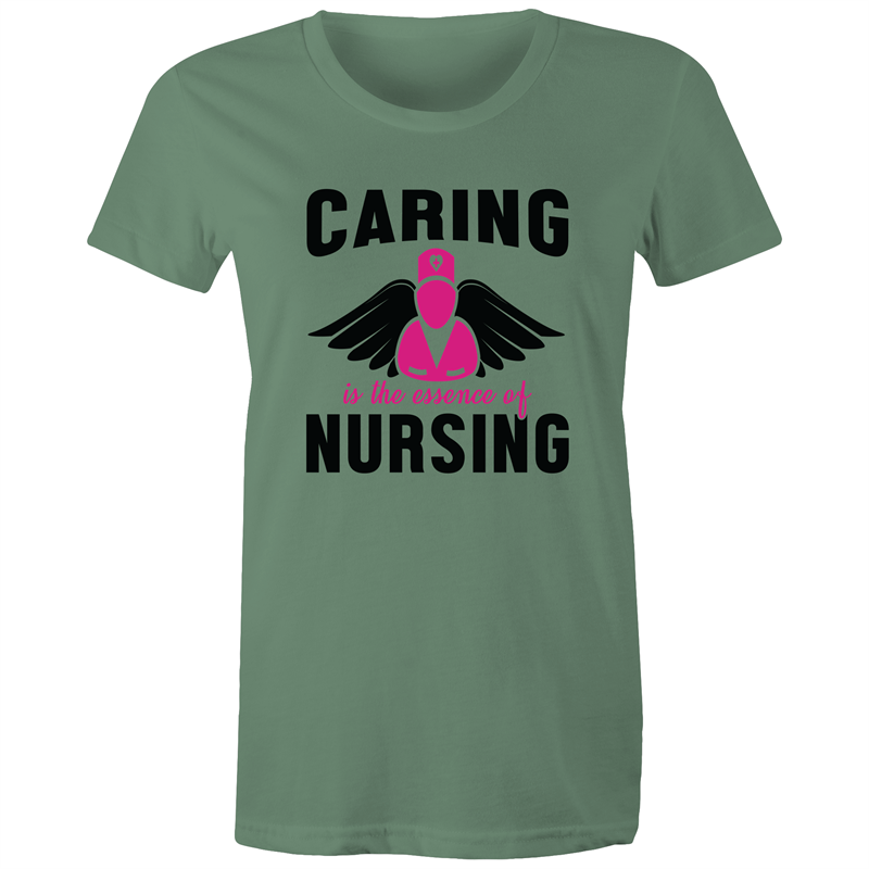 Maple Tee – Caring is the essence of nursing – Black Text - Women's