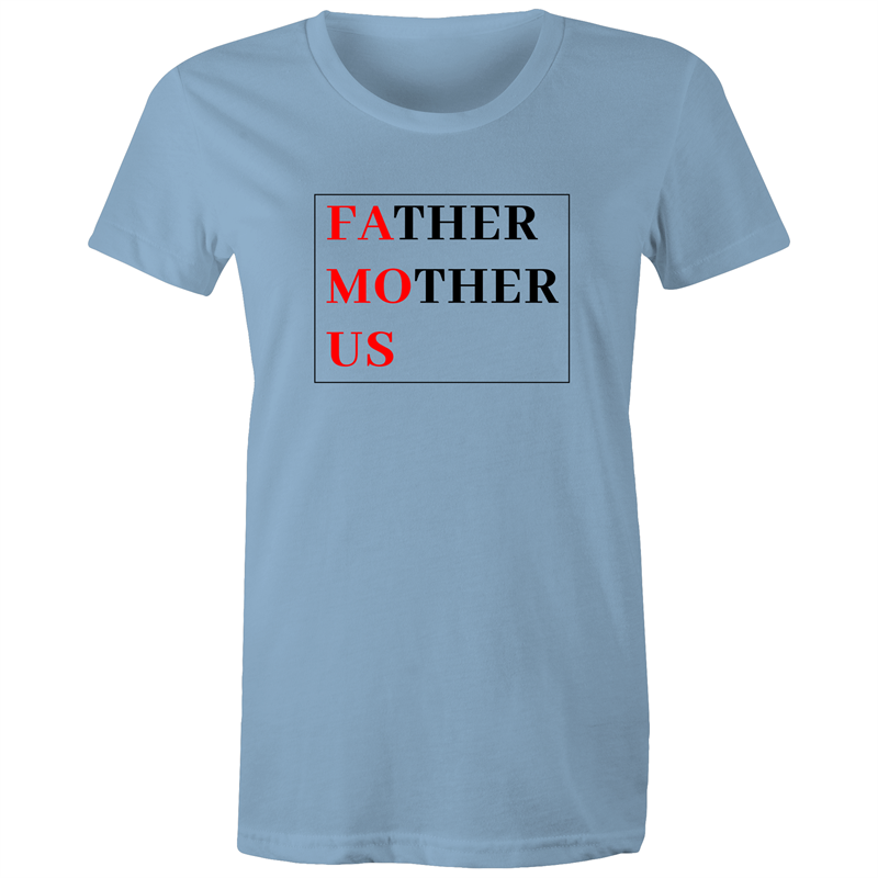 Maple Tee – Father Mother Us FAMOUS - Black Text - Women's