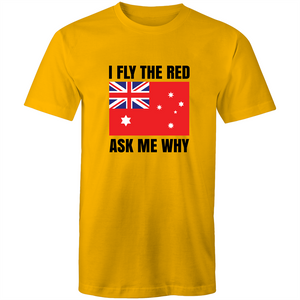 Colour Staple T-Shirt – I Fly the Red - Black text - Mens